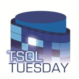 TSQLTuesday - Blogpost