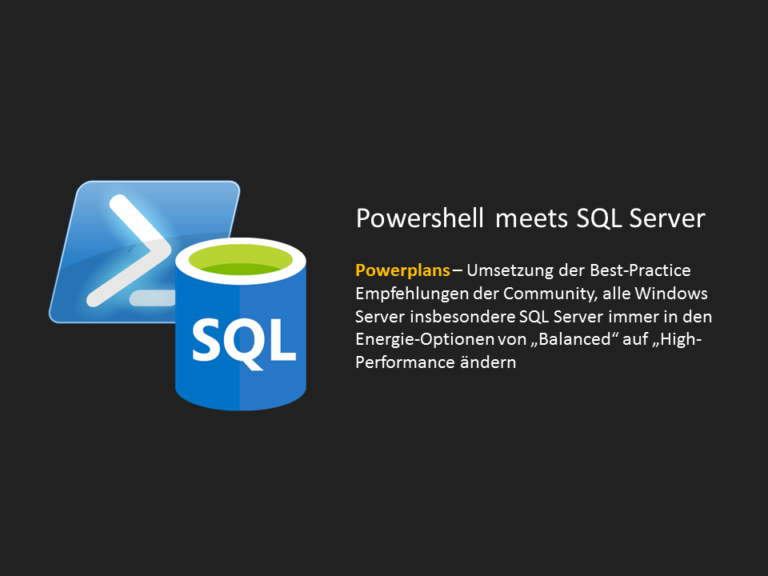 Powerplans - Powershell meets SQL Server