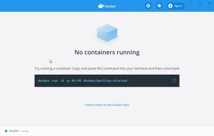"Docker Desktop show ""no containers running"" - and gives example"