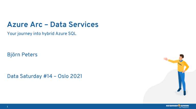 Azure Arc Data Services - Data Saturday #14 - Oslo 2021